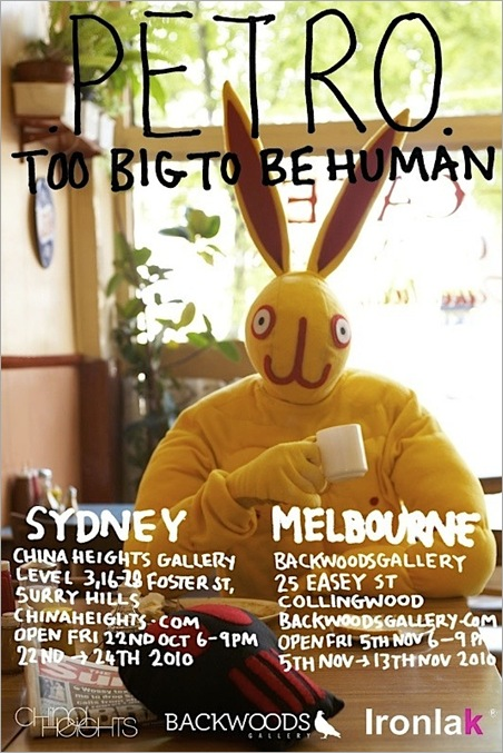 50748602392c6860f37dothumb thumb Exhibition – Petro – Too Big To Be Human NSW @ VIC in sydney melbourne exhibitions