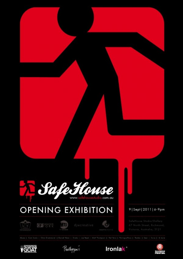 SafeHouse Promo Poster OpeningExhibition 613x866 600x847   Exhibition   Safe House   Melbourne   tattoos genres studios street art genres stencil art genres prints genres photography genres art event photos painting genres mixed media genres melbourne live art urban art illustration genres graphic design genres graffiti genres galleries urban art fine ary exhibitions digital genres events