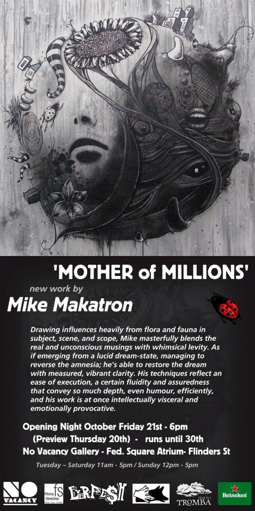 MM Flyer Web 512x1024 Exhibition Mother of Millions Makatron Melbourne in street art genres painting genres mixed media genres melbourne illustration genres graffiti genres galleries urban art fine ary exhibitions