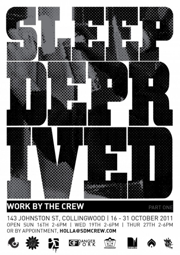 SleepDep Flier WEB 640x905 600x848 Exhibition Sleep Deprived SDM #1 Melbourne in street art genres painting genres melbourne graffiti genres galleries urban art fine ary exhibitions