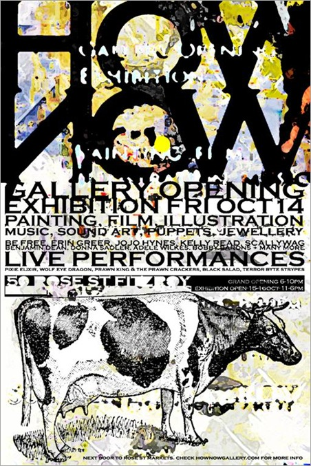 hownowcowcardLarge thumb Exhibition & Gallery Launch How Now VIC in video art painting genres melbourne installations genres galleries urban art exhibitions events