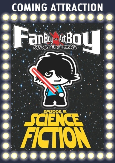 FanBoyvsArtBoySciFiPoster thumb Exhibition Artboy vs Fanboy: Scifi Melbourne in street art genres stencil art genres painting genres melbourne illustration genres graphic design genres exhibitions digital genres comics genres