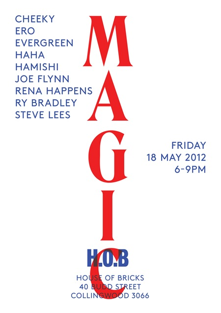 HOB Magic Flyer v6 thumb   Exhibition   Magic   House Of Bricks   Melbourne   street art genres painting genres melbourne installations genres illustration genres exhibitions