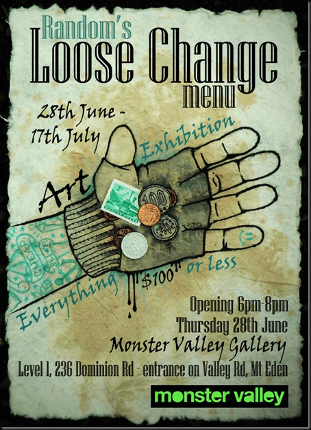 FINAL thumb   Exhibition   Random   Loose Change   Auckland   street art genres prints genres painting genres new zealand art in situ mixed media genres illustration genres graffiti genres exhibitions