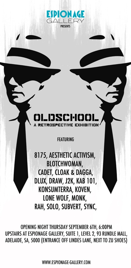 Oldschool Exhibition Flyer FINAL thumb   Exhibition   Oldschool   Espionage Gallery   Adelaide   street art genres stencil art genres graffiti genres exhibitions adelaide
