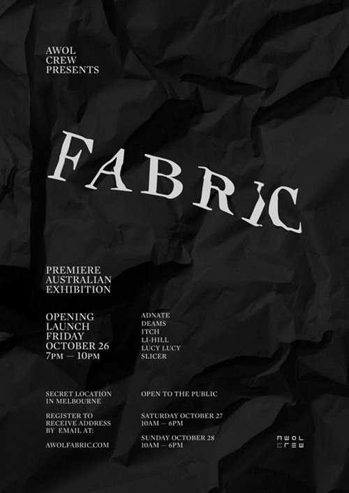 FABRIC Show EFLYER thumb   Exhibition   AWOL   Fabric   Melbourne   street art genres previews urban art painting genres melbourne installations genres graffiti genres exhibitions