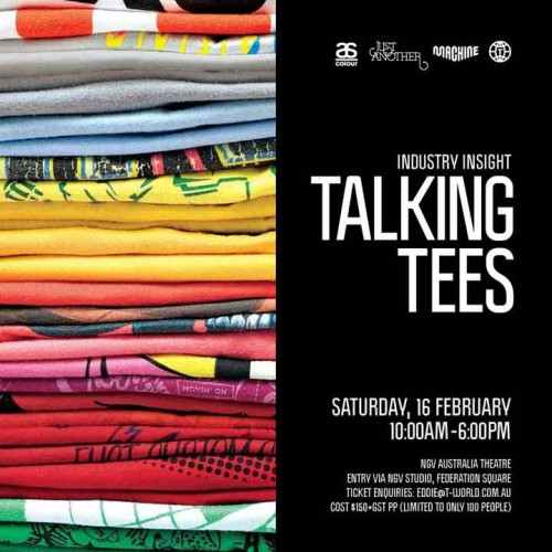 TALKING TEES INDUSTRY INSIGHT 500x500   Industry Night   Just Another presents Talkin Tees   NGV Studio   Melbourne   tshirts melbourne graphic design genres exhibitions