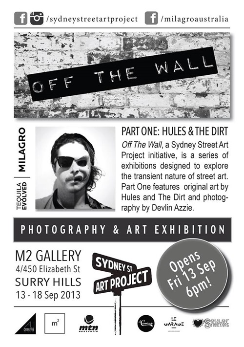 houl dirt thumb Exhibition Off The Wall Hules & The Dirt Sydney in sydney street art genres photography genres painting genres exhibitions