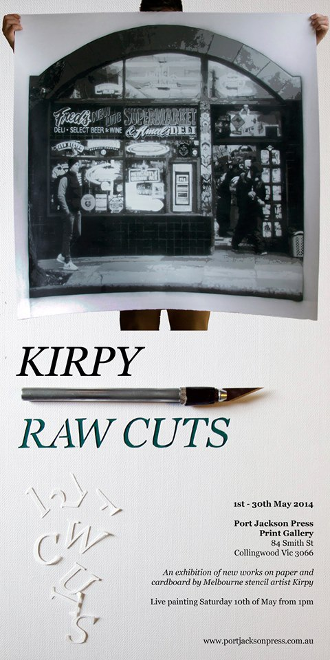 kirpy raw cuts delete later2 Exhibition Kirpy Raw Cuts Melbourne in street art genres stencil art genres prints genres melbourne exhibitions