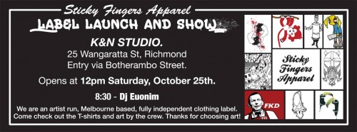 1960918 840938299258021 4069045452953775995 o 500x186 Event Sticky Fingers Apparel Label Launch and Show At K+N Studios In Richmond in tshirts street art genres stencil art genres prints genres pasteups genres painting genres melbourne launch parties illustration genres graphic design genres exhibitions events art